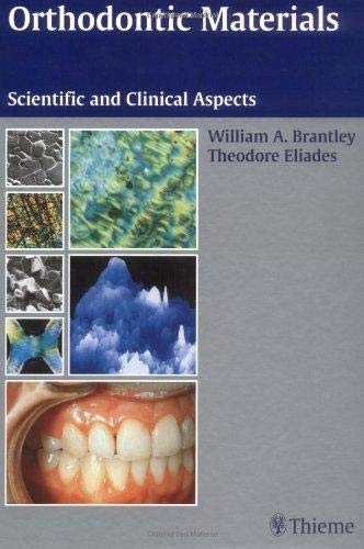 9783131252814: Orthodontic Materials: Scientific and Clinical Aspects