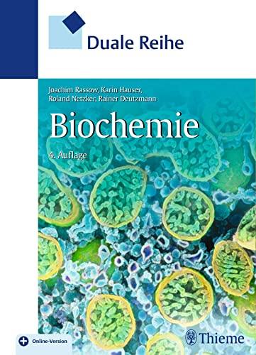 Duale Reihe Biochemie: Rainer Deutzmann