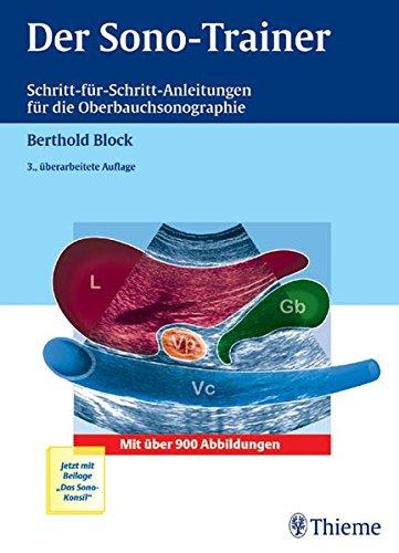 9783131255334: Der Sono-Trainer: Schritt-für-Schritt-Anleitungen für die Oberbauchsonographie