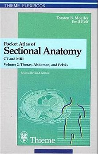 9783131256027: Pocket Atlas of Sectional Anatomy: Computed Tomography and Magnetic Resonance Imaging (Thieme flexibook) (v. 2)