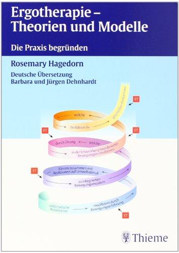 9783131256515: Ergotherapie - Theorien und Modelle.