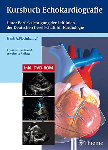 9783131256744: Kursbuch Echokardiographie (mit DVD): Unter Berücksichtigung der Leitlinien der Deutschen Gesellschaft für Kardiologie