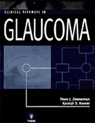 Clinical Pathways in Glaucoma: T.J. Zimmerman, K.S.