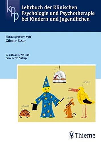 9783131260833: Lehrbuch der Klinischen Psychologie und Psychotherapie bei Kindern und Jugendlichen: Ein Lehrbuch