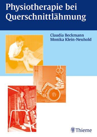 Physiotherapie bei Querschnittslähmung Physiotherapeut Ergotherapie Chirurgie Traumatologie ...