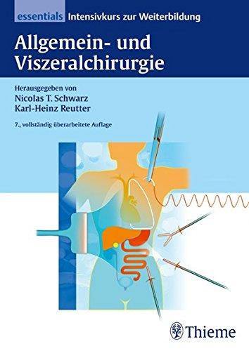 Allgemein- und Viszeralchirurgie essentials: Nicolas T. Schwarz