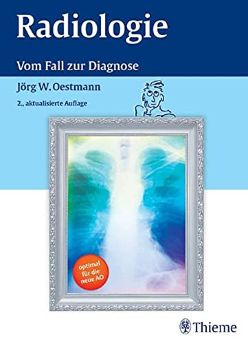 9783131267528: Radiologie: Vom Fall zur Diagnose
