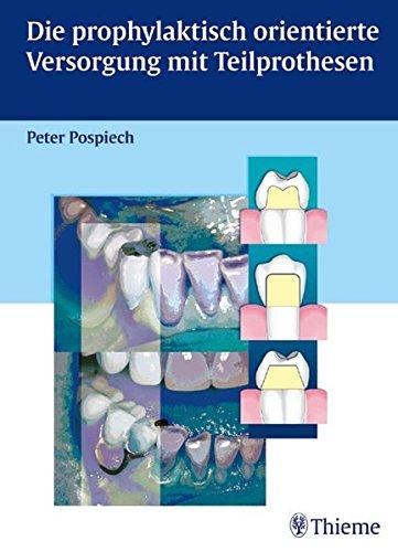 9783131269416: Die prophylaktisch orientierte Versorgung mit Teilprothesen