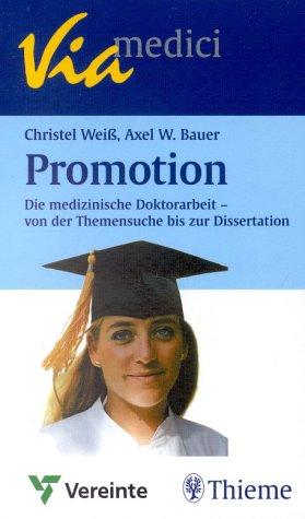 9783131272119: Promotion. Die medizinische Doktorarbeit - von der Themensuche bis zur Dissertation.