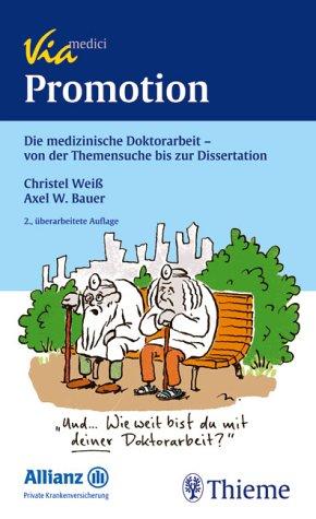 9783131272126: Promotion: Die medizinische Doktorarbeit - von der Themensuche bis zur Dissertation