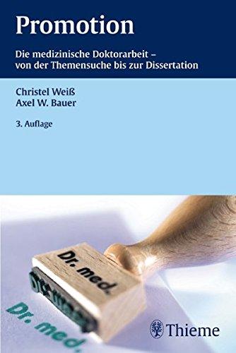 9783131272133: Promotion: Die medizinische Doktorarbeit - von der Themensuche bis zur Dissertation
