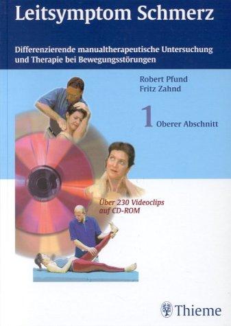 9783131273413: Leitsymptom Schmerz, m. CD-ROM, Bd.1, Oberer Abschnitt
