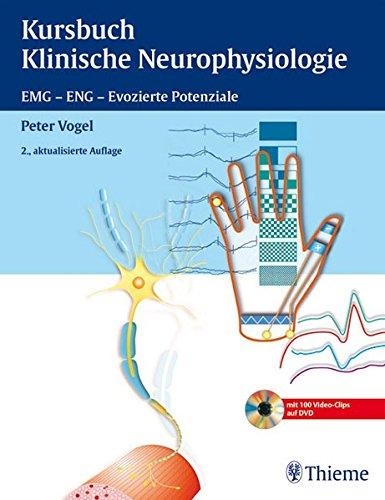 9783131281128: Kursbuch Klinische Neurophysiologie: EMG - ENG - Evozierte Potenziale