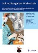9783131283313: Mikrochirurgie der Wirbelsäule