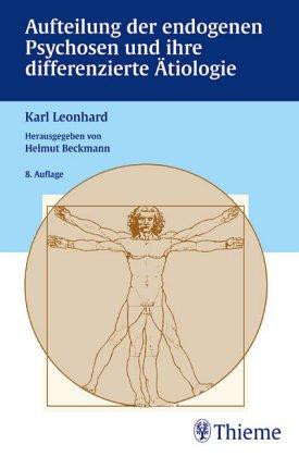 9783131285072: Aufteilung der endogenen Psychosen und ihre differenzierte Ätiologie.