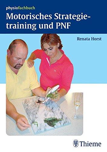 9783131292919: Motorisches Strategietraining und PNF