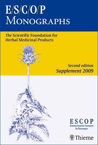 9783131294210: Escop Monographs: The Scientific Foundation for Herbal Medicinal Products