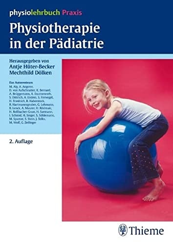 9783131295125: Physiotherapie in der Pädiatrie