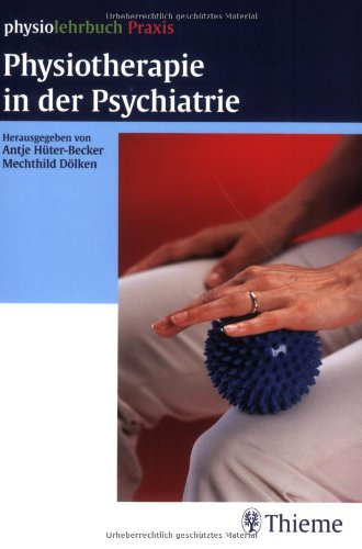 9783131295217: Physiotherapie in der Psychiatrie.