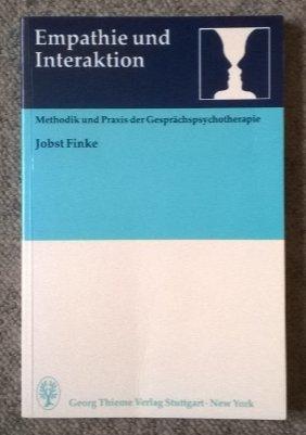 9783131296016: Empathie und Interaktion: Methodik und Praxis der Gesprächspsychotherapie
