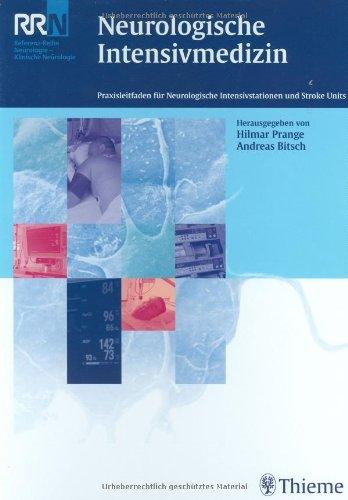 Neurologische Intensivmedizin: Praxisleitfaden für Neurologische Intensivstationen und: Hilmar Prange, Andreas