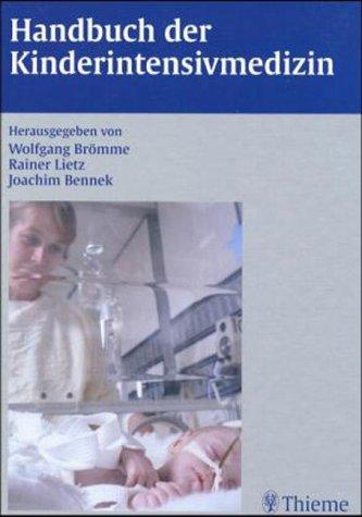 9783131298416: Handbuch der Kinderintensivmedizin.
