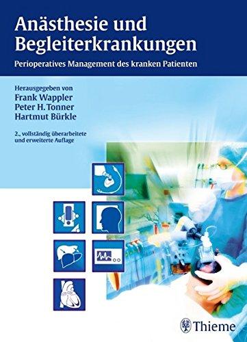 Anästhesie und Begleiterkrankungen: Frank Wappler