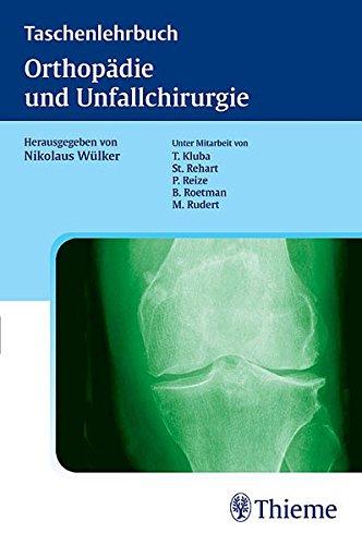 9783131299710: Taschenlehrbuch Orthopädie und Unfallchirurgie
