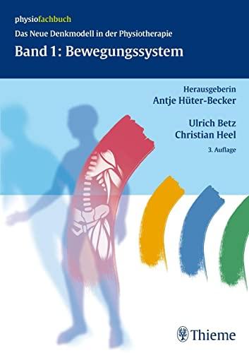 9783131301437: Band 1: Bewegungssystem: Das neue Denkmodell in der Physiotherapie