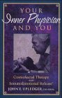 9783131304629: Your Inner Physician and You: Craniosacral Therapy and Somatoemotional Release