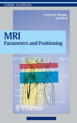 9783131305817: Mri Parameters And Positioning
