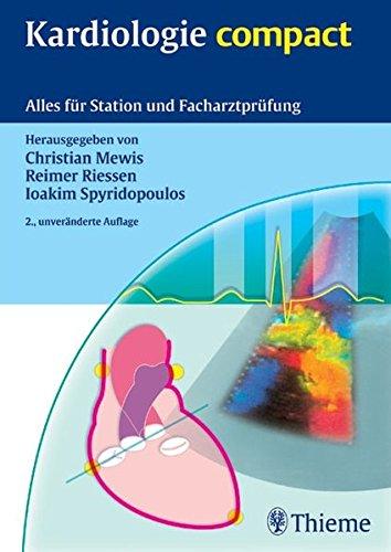 9783131307422: Kardiologie compact: Alles für Station und Facharztprüfung