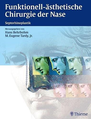 9783131311610: Funktionell-ästhetische Chirurgie der Nase: Septorhinoplastik