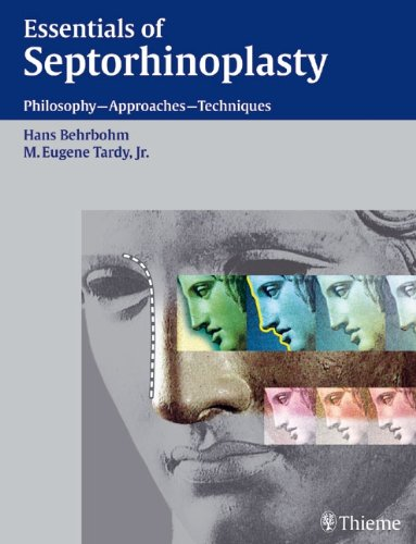9783131319111: Essentials of Septorhinoplasty: Philosophy- Approaches- Techniques