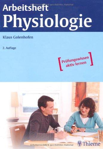 9783131319722: Arbeitsheft Physiologie: Pr�fungswissen aktiv lernen