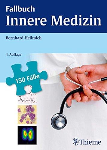 9783131322241: Fallbuch Innere Medizin: 150 Fälle aktiv bearbeiten