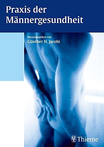 Praxis der Männergesundheit von Günther Jacobi: Günther Jacobi Co-Autor