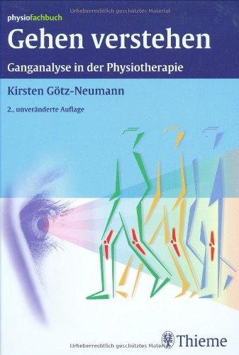 9783131323729: Gehen verstehen: Ganganalyse in der Physiotherapie