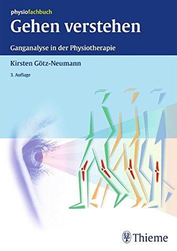 9783131323736: Gehen verstehen: Ganganalyse in der Physiotherapie