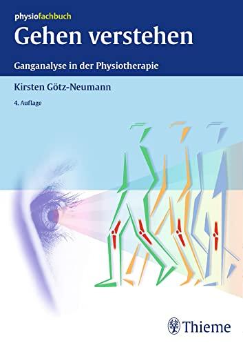 Gehen verstehen: Kirsten Götz-Neumann