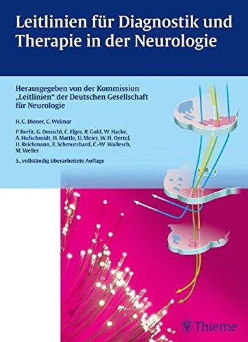Leitlinien für Diagnostik und Therapie in der Neurologie: Hans-Christoph Diener