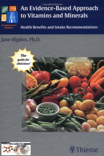 9783131324511: An Evidence-Based Approach to Vitamins and Minerals: Health Implications and Intake Recommendations