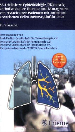 9783131337115: S3-Leitlinie: Zu Epidemiologie, Diagnostik, antimikrobielle Therapie und Management von erwachsenen Patienten mit ambulant erworbenen tiefen Atemwegserkrankungen