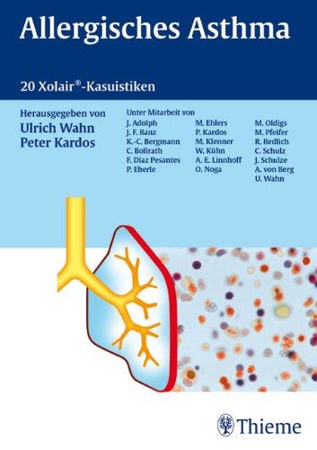Allergisches Asthma 20 Xolair-Kasuistiken by Wahn, Ulrich: xolair