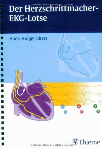 9783131339119: Der Herzschrittmacher-EKG-Lotse