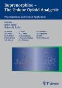 Buprenorphine - The Unique Opioid Analgesic. Pharmacology: Keith Budd