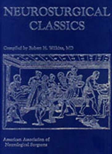 Neurosurgical Classics (3131351713) by Robert Wilkins