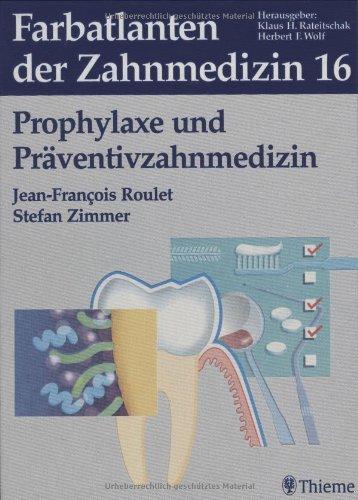 9783131356512: Prophylaxe und Präventivzahnmedizin: Bd. 16