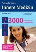 9783131359520: Facharztprüfung Innere Medizin: 3000 kommentierte Prüfungsfragen