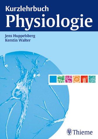 9783131364319: Kurzlehrbuch Physiologie.